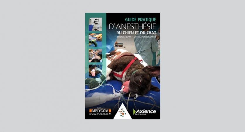 Guide Pratique d'anesthésie du chien et du chat – Axience