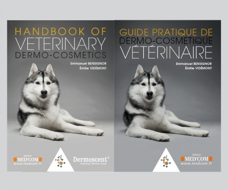 Guide pratique de derme-cosmétique vétérinaire – Handbook of veterinary dermo-cometics
