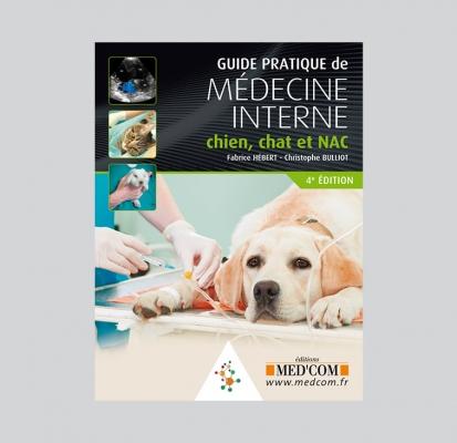 Guide pratique de médecine interne, chien, chat et NAC