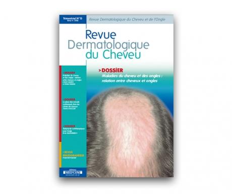 La revue dermatologique du cheveu (et de l'ongle)